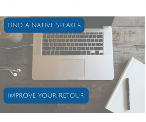 Improve your retour with a native speaker