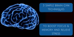 3 simple Brain Gym techniques